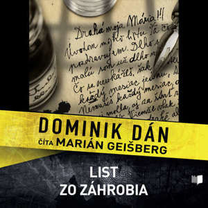 DOMINIK DAN: LIST ZO ZAHROBIA (AUDIOKNIHA), CD