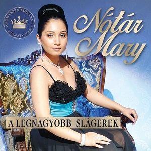 NOTAR MARY: A LEGNAGYOBB SLAGEREK, CD
